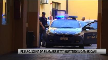Pesaro, scena da film: arrestati quattro sudamericani – VIDEO