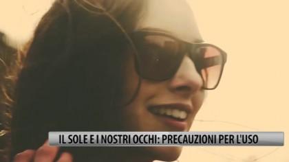 Il sole e i nostri occhi: precauzioni per l'uso – VIDEO