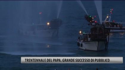 Trentennale del Papa, grande successo di pubblico – VIDEO