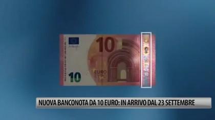 Nuova banconota da 10 euro: in arrivo dal 23 settembre – VIDEO