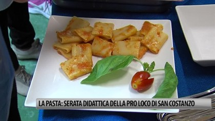 La pasta: serata didattica della Pro Loco di San Costanzo – VIDEO