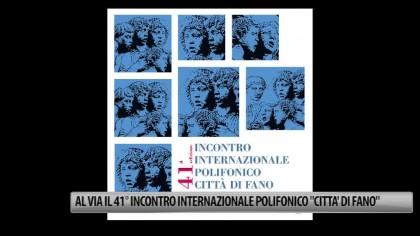 """Al via il 41° Incontro Internazionale Polifonico """"Città di Fano"""" – VIDEO"""