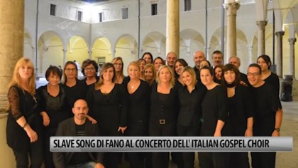 Slave Song di Fano al concerto dell'Italian Gospel Choir- VIDEO
