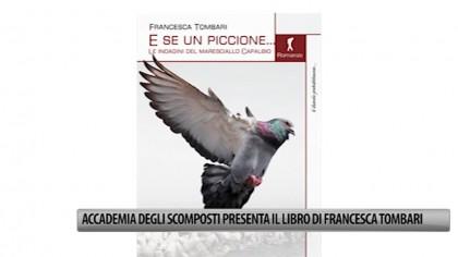 Accademia degli Scomposti presenta il libro di Francesca Tombari – VIDEO