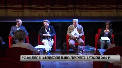 550.000 euro alla Fondazione Teatro. Presentata la stagione 2014-2015 – VIDEO