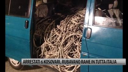 Arrestati 6 kosovari, rubavano rame in tutta italia – VIDEO