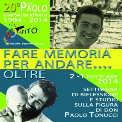 """""""Fare memoria per andare… Oltre"""": settimana in ricordo di Don Paolo Tonucci"""