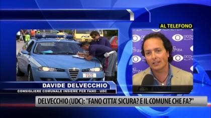"""Delvecchio (UDC): """"Fano città sicura? E il Comune cosa fa?"""" – VIDEO"""