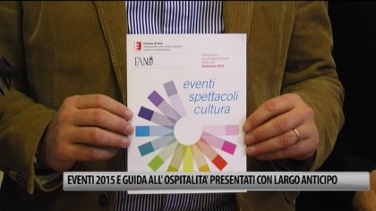 Fano, Eventi 2015 presentati con largo anticipo – VIDEO