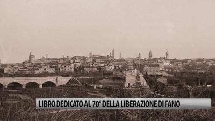 Libro dedicato al 70° anniversario della Liberazione di Fano – VIDEO