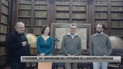 19 novembre, 294° anniversario dell'Istituzione Biblioteca Federiciana – VIDEO