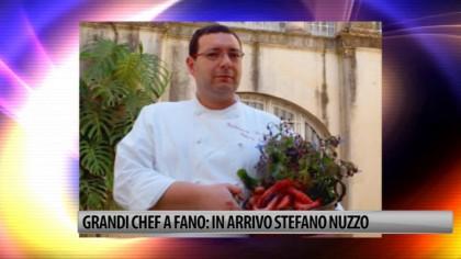 Grandi Chef a Fano: in arrivo Stefano Nuzzo – VIDEO