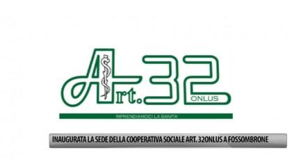 Inaugurata la sede della cooperativa sociale Art. 32 Onlus – VIDEO
