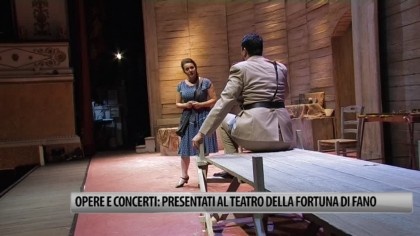 Opere e concerti: presentati al Teatro della Fortuna di Fano – VIDEO