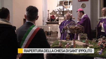 Riaperta domenica scorsa la Chiesa di Sant'Ippolito – VIDEO