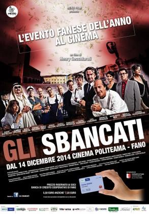 Gli sbancati, il primo film al cinema in dialetto fanese