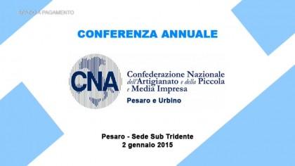 Cna Pesaro Urbino – Conferenza Annuale