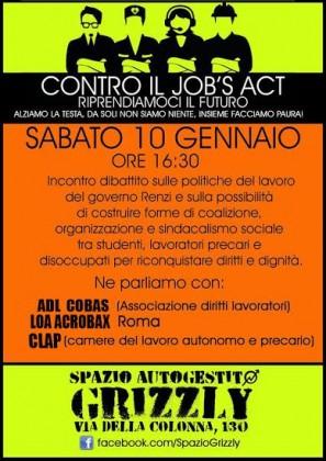 jobs act e forme di sindacalismo sociale. Se ne parla sabato 10 allo Spazio Autogestito Grizzly