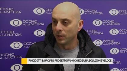Rincicotti & Orciani, Progetto Fano chiede una soluzione veloce – VIDEO