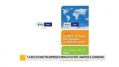 """""""La BCC di Fano tra imprese e mercati esteri"""", martedì il convegno – VIDEO"""