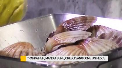 """""""Pappa Fish, mangia bene e cresci sano come un pesce"""" – VIDEO"""