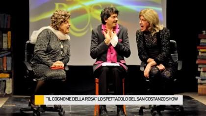 """""""Il Cognome della Rosa"""" lo spettacolo del San Costanzo Show – VIDEO"""