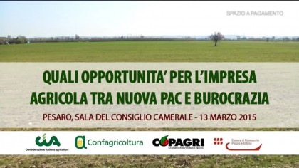 Quali opportunità per l'impresa agricola tra nuova pac e burocrazia
