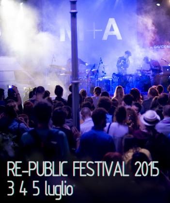 Re-public Festival torna con musica, arte e spettacoli il 3, 4 e 5 luglio