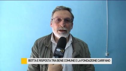 Continua il botta e risposta tra Bene Comune e la Fondazione Carifano – VIDEO