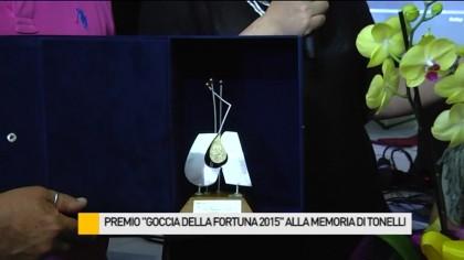 """Premio """"Goccia della Fortuna 2015"""" alla memoria di Tonelli – VIDEO"""