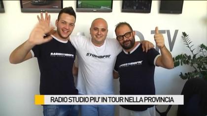 Radio Studio+ in tour nella provincia – VIDEO