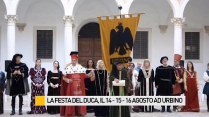 Festa del Duca: il 14-15-16 agosto ad Urbino – VIDEO
