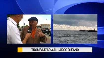 Tromba d'aria al largo di Fano – Il parere dei pescatori – VIDEO