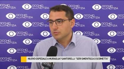 """Ospedale nuovo a Muraglia, Santorelli: """"Seri smentisca con i fatti o si dimetta"""" – VIDEO"""