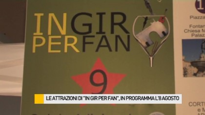 "Le attrazioni di ""In gir per Fan"", in programma l'8 agosto – VIDEO"