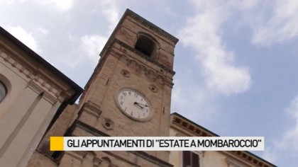 "Ecco gli appuntamenti di ""Estate a Mombaroccio"" – VIDEO"