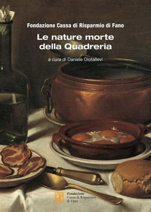 """""""Il cibo a Fano nel '700"""", esposizione temporanea di nature morte"""