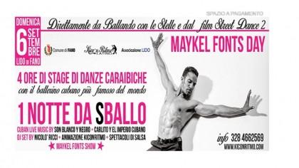 Maykel Fonts Day – 1 notte da sballo