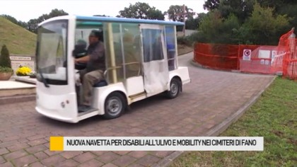 Nuova navetta per disabili e mobility in tre cimiteri di Fano – VIDEO