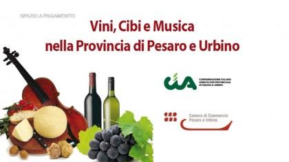 Vini, Cibi e musica nella Provincia di Pesaro e Urbino – Cia