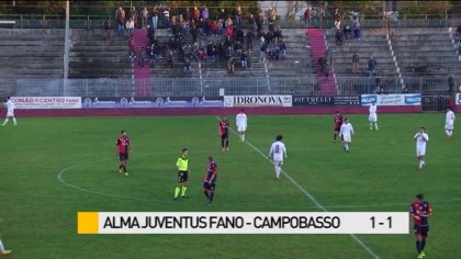 Fano – Campobasso   1 – 1 – HIGHLIGHTS E PAGELLE – VIDEO