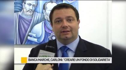 """Banca Marche, Carloni: """"Creare un fondo di solidarietà"""" – VIDEO"""