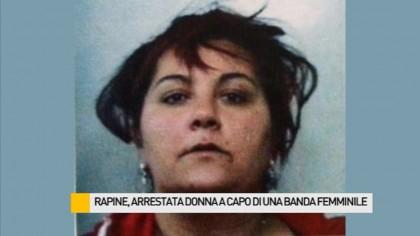 Furti e rapine, arrestata una donna a capo di una banda tutta al femminile – VIDEO
