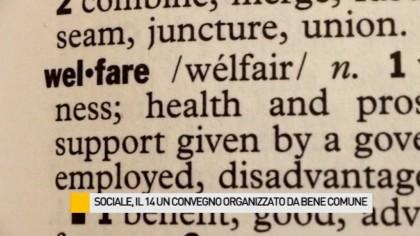 Welfare, sabato 14 un convegno organizzato da Bene Comune – VIDEO