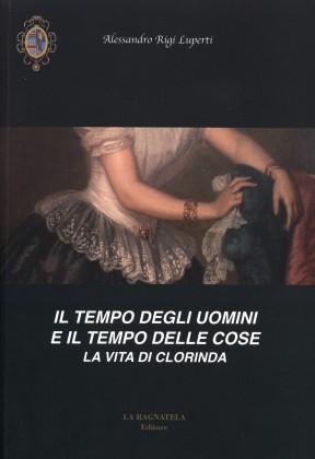 """Si presenta a Pesaro il """"Il tempo degli uomini e il tempo delle cose. La vita di Clorinda"""""""