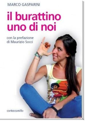 """""""il burattino uno di noi"""", sabato verrà presentato il libro di Marco Gasparini"""