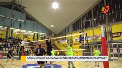 Sabato s'inaugura il palazzetto Allende con il quadrangolare di Volley – VIDEO