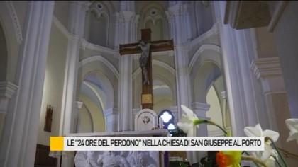 """Le """"24 ore del perdono"""", nella Chiesa di San Giuseppe al Porto – VIDEO"""