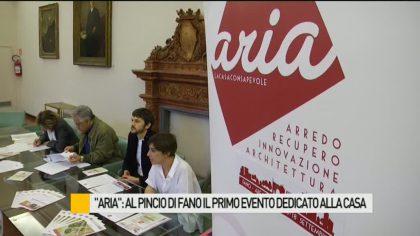 """""""Aria"""": al Pincio di Fano il primo evento dedicato alla casa – VIDEO"""