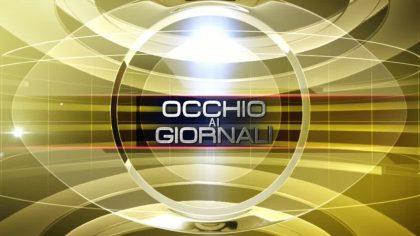 Occhio ai GIORNALI 31/08/2016